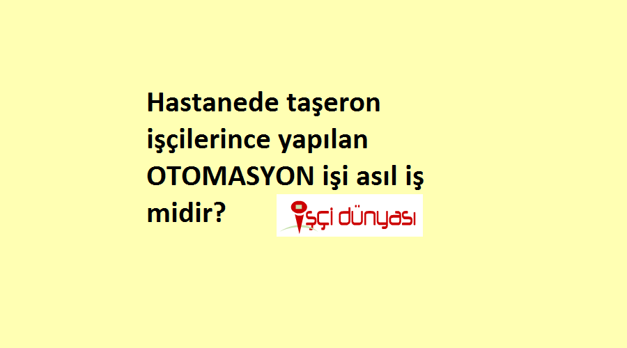 hastane otomasyon asil is yardimci is